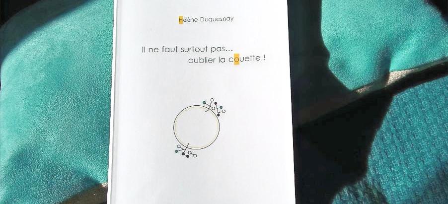 """Extrait : """"Il ne faut... la couette"""", H Duquesnay, BOD editions"""