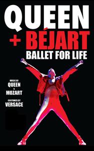 Queen Bejart Ballet for Life Poster