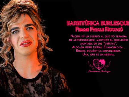 """Los Personajes de """"Barbitúrica Burlesque"""""""