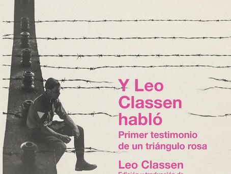 'Y Leo Classen habló': el testimonio de un prisionero gay en un campo de concentración nazi.