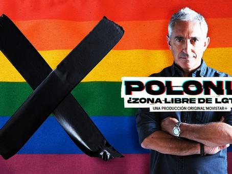 'Polonia: ¿Zona libre de LGTBI?', Movistar+ estrena este actual documental el próximo 30 de Junio.