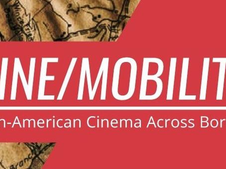 Cine/Mobility: cine latinoamericano más allá de sus fronteras.