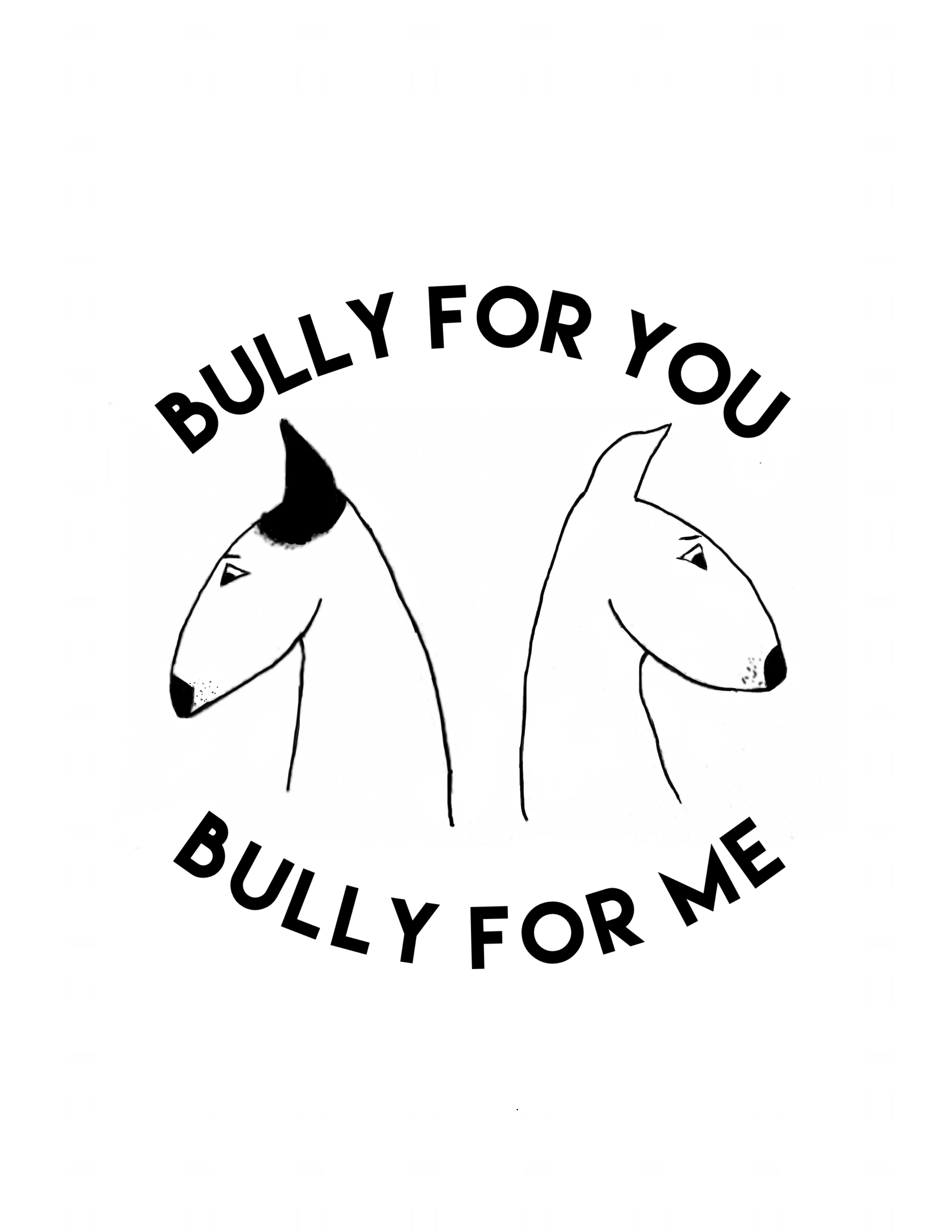 Bully for You, Bully for Me