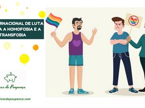 Dia Internacional de Luta contra a Homofobia e a Transfobia