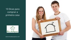 10 Dicas para comprar a primeira casa