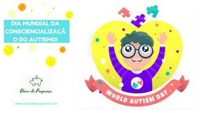 Dia Mundial da Consciencialiazação do Autismo