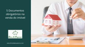 5 Documentos obrigatórios na venda do imóvel