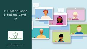 11 Dicas no Ensino à distância: Covid-19