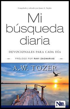 Mi búsqueda diaria - A.W. Tozer