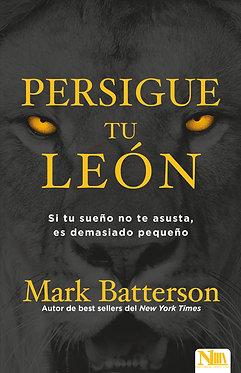 Persigue tu león - Mark Batterson