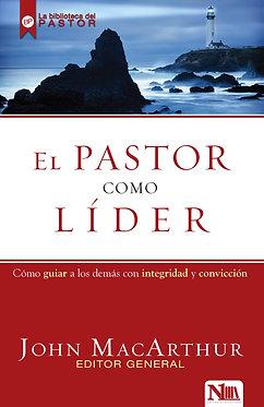 El pastor como líder - John MacArthur