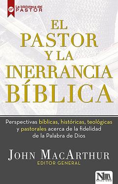El pastor y la inerrancia biblica - John MacArthur