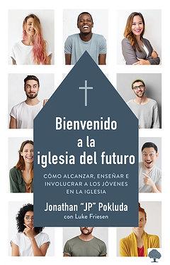 Bienvenido a la iglesia del futuro