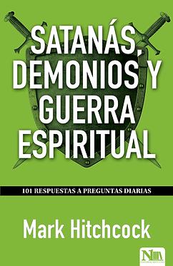Satanás, demonios y guerra espiritual - Mark Hitchcock