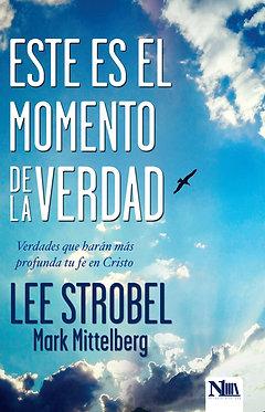 Este es el momento de la verdad - Lee Strobel