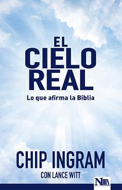 El cielo real - Chip Ingram / Lance Witt