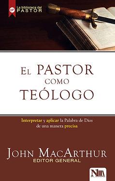 El pastor como teólogo - John MacArthur