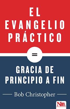 Evangelio simple, Gracia simple - Bob Christopher