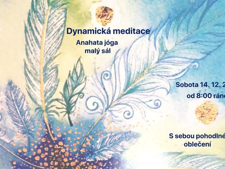 Dynamická meditace 14. 12. 2019 od 8.00 hod. s Míšou