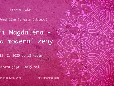Terezie Dubinová - Máří Magdaléna - síla moderní ženy - přednáška