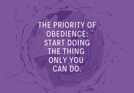 The Priority of Obedience