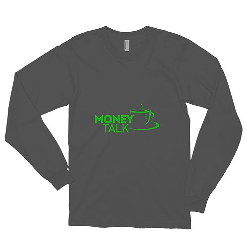 Money Talk Long sleeve t-shirt