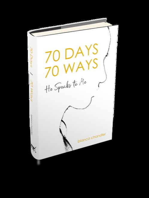 70 DAYS   70 WAYS