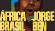 Música de Jorge Ben é a única brasileira entre as 500 melhores da história