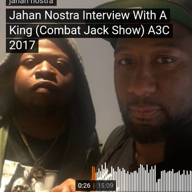 A-King (Combat Jack Show) Interviews Jahan Nostra