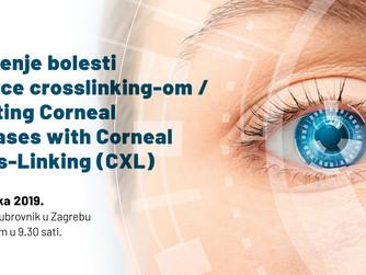 Liječenje bolesti rožnice crosslinking-om/ Treating Corneal Diseases with Corneal Cross-Linking (CXL