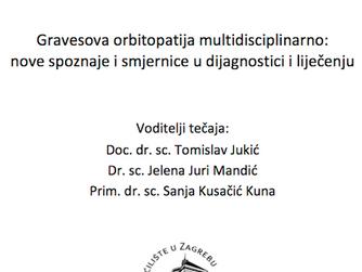 Gravesova orbitopatija multidisciplinarno: nove spoznaje i smjernice u dijagnostici i  liječenju