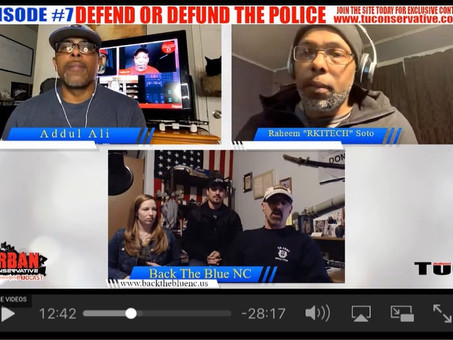 "Interview with Addul Ali and Raheem Soto of The Urban Conservative ""Defend or Defund the Police?"""