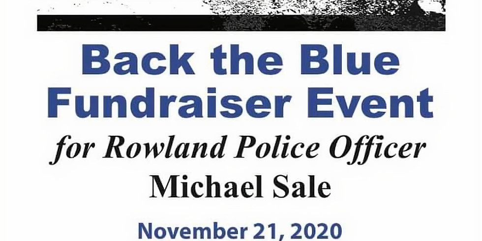 Back The Blue Fundraiser for Rowland Police Officer Michael Sale