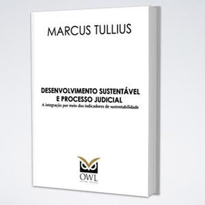 Desenvolvimento Sustentável e Processo Judicial