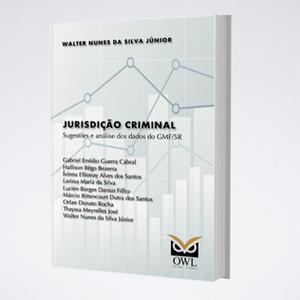 Jurisdição Criminal: Sugestões e Análise dos Dados do GMF/5R