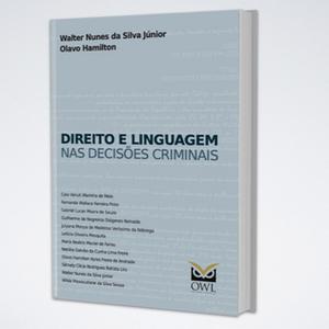 Direito e Linguagem nas Decisões Criminais