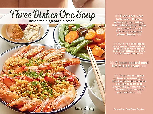 Three Dishes One Soup - Inside the Singapore Kitchen by Lace Zhang