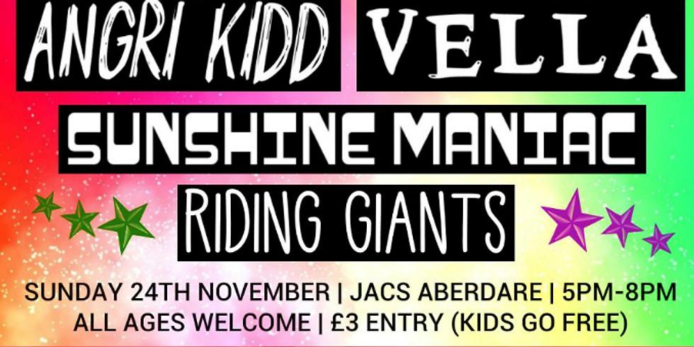 Angri Kidd | Vella | Sunshine Maniac | Riding Giants