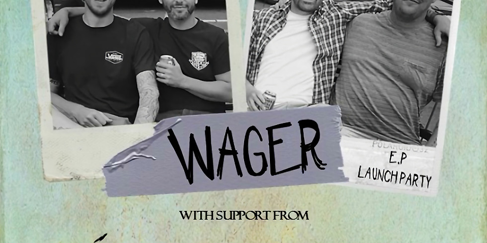 WAGER EP Launch Party