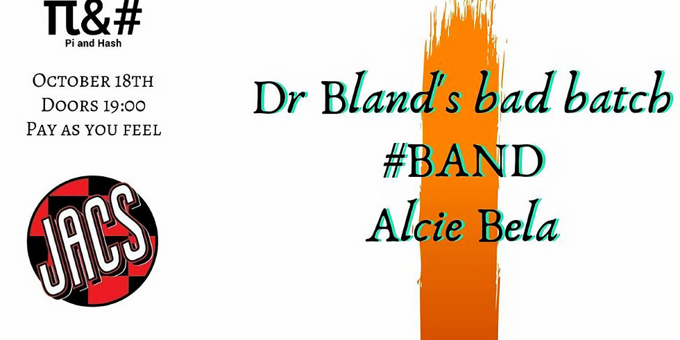 Dr. Bland's Bad Batch + Support