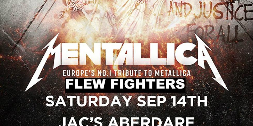 Mentallica + Flew Fighters