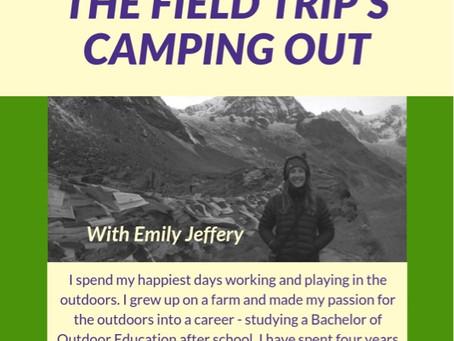 Field Trip Camping Trip