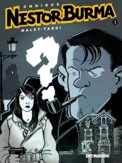 Nestor Burma : [omnibus] / adaptacija i crtež [Jacques] Tardi ; prema romanu Lea Maleta ; [prijevod Nebojša Radić i Lana Tomerlin]