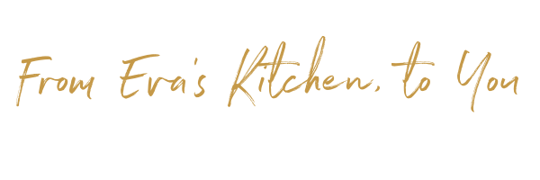 From Eva's Kitchen, to You.png