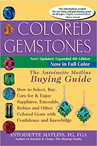 The Colored Gemstone Buying Guide by Antoinette Matlins