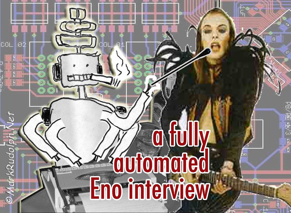 Brian Eno interview robot markrudolph.net
