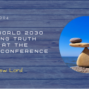 Your World 2030 - Dropping Truth Bombs at the Ignite Conference