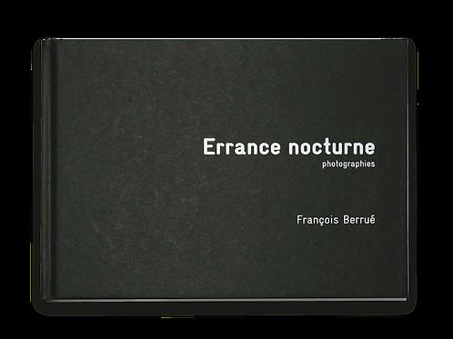 """Errance nocturne """