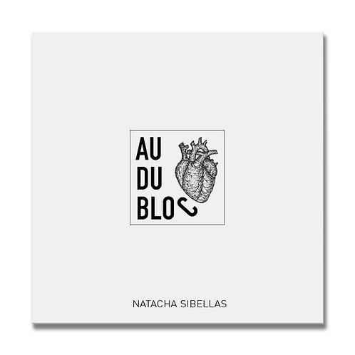 """""""Au coeur du bloc"""""""
