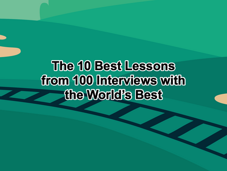 The Par Train Podcast Episode #100: The 10 Best Lessons from 100 Interviews with the World's B